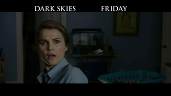 Dark Skies - Alternate Trailer 11