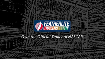 Featherlite Specialty Trailers TV Spot, 'NASCAR' - Thumbnail 9