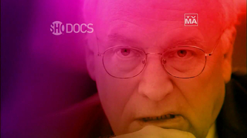 ShoDocs TV Spot, 'Close Up: The World According to Dick Cheney' - Thumbnail 8