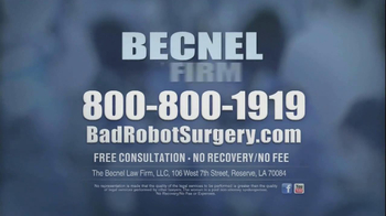 Becnel Law Firm TV Spot, 'Bad Robot Surgery' - Thumbnail 9