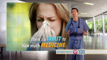 Simply Saline TV Spot, 'Medicine Limit' Featuring Dr. Travis Stork - Thumbnail 3