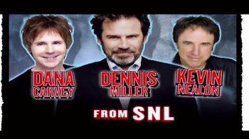 Ticketmaster TV Spot, 'Dana Carvey, Dennis Miller, Kevin Nealon from SNL' - 9 commercial airings