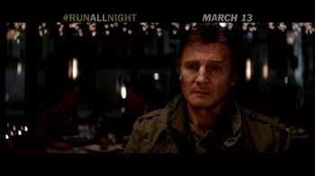Run All Night - Alternate Trailer 6