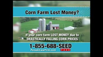 Pulaski & Middleman TV Spot, 'Corn Farm Lost Money?'