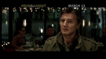 Run All Night - Alternate Trailer 11