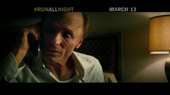 Run All Night - Alternate Trailer 2