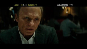 Run All Night - Alternate Trailer 1