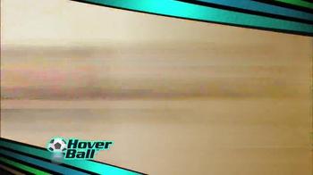 Hover Ball TV Spot - Thumbnail 2