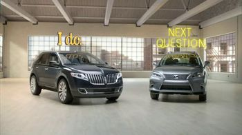 Lincoln MKX TV Spot, 'The Right Questions' - 148 commercial airings