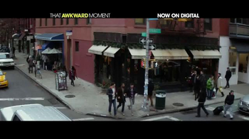 That Awkward Moment Digital TV Spot - Thumbnail 1