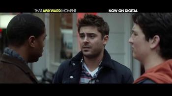 That Awkward Moment Digital TV Spot - Thumbnail 2