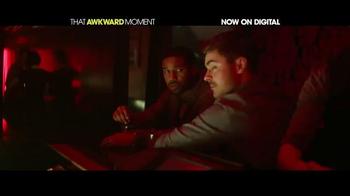 That Awkward Moment Digital TV Spot - Thumbnail 3