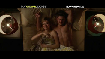 That Awkward Moment Digital TV Spot - Thumbnail 4