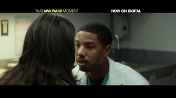 That Awkward Moment Digital TV Spot - Thumbnail 6