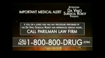Parilman Lawfirm TV Spot, 'Attention Da Vinci Surgical Robot Patients'