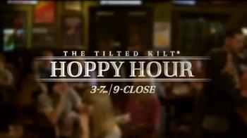 Tilted Kilt TV Spot, 'Hoppy Hour'