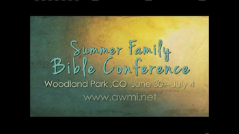AWMI TV Spot, 'Summer Family Bible Conference' - Thumbnail 7