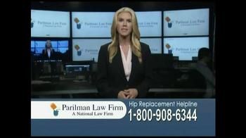 Parilman Law Firm TV Spot, 'Hip Replacement'