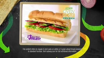 Subway Oven Roasted Chicken TV Spot, 'May $3 Select' - Thumbnail 5