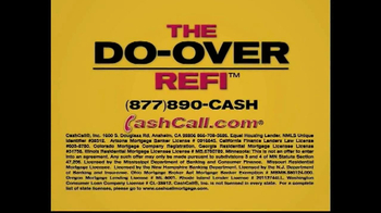 Cash Call TV Spot for The Do-Over Refi - Thumbnail 1