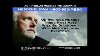 Pulaski & Middleman TV Spot Mesothelioma and Veterans
