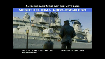 Pulaski & Middleman TV Spot Mesothelioma and Veterans  - Thumbnail 1