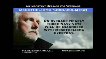 Pulaski & Middleman TV Spot Mesothelioma and Veterans