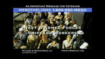 Pulaski & Middleman TV Spot Mesothelioma and Veterans  - Thumbnail 3