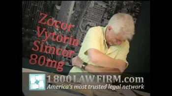 1-800 LAW FIRM TV Spot for Zocor, Vytorin or Simcor Users