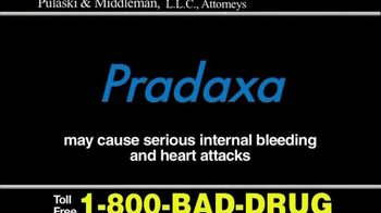 Pulaski & Middleman Attorneys TV Spot, 'Pradaxa'