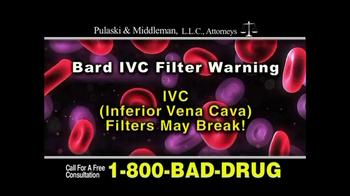 Pulaski & Middleman, L.L.C, Attorneys TV Spot for Bard IVC Filters - Thumbnail 1