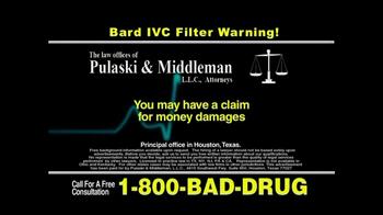 Pulaski & Middleman, L.L.C, Attorneys TV Spot for Bard IVC Filters - Thumbnail 10