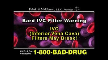 Pulaski & Middleman, L.L.C, Attorneys TV Spot for Bard IVC Filters - Thumbnail 2