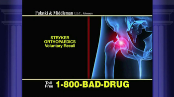 Pulaski & Middleman TV Spot \'Stryker Orthopedics Voluntary Recall\'