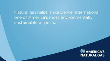 America's Natural Gas Alliance TV Spot, 'Denver International' - Thumbnail 9