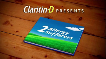 Claritin-D TV Spot, 'A Tale of Two Sufferers' - Thumbnail 1
