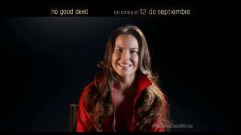 No Good Deed - Alternate Trailer 7