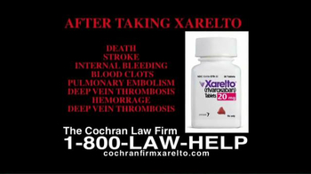 The Cochran Law Firm TV Spot, 'Xarelto'
