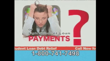 Student Loan Debt Relief TV Spot, \'So You Can Pay Much Less\'