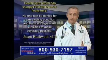Uninsured Helpline TV Spot, \'Your Obamacare is Now Available\'