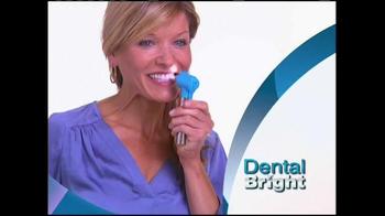 Dental Bright TV Spot