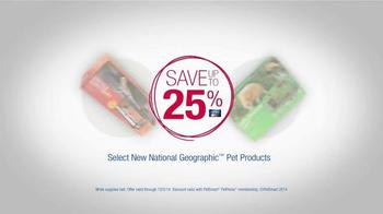PetSmart TV Spot, 'National Geographic Pet Products' - Thumbnail 8