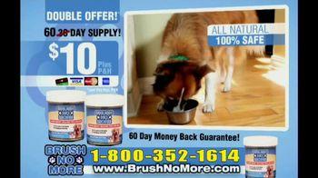 Brush No More TV Spot thumbnail