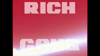 Rich Gang TV Spot - Thumbnail 2