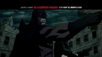 Justice League: The Flashpoint Paradox Blu-ray TV Spot - Thumbnail 2