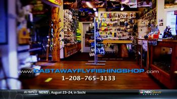 Castaway Fly Fishing Shop TV Spot - Thumbnail 3