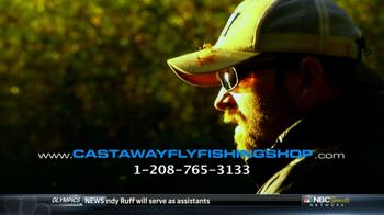 Castaway Fly Fishing Shop TV Spot - Thumbnail 9