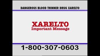 Pulaski & Middleman TV Spot, 'Xarelto Warning' - Thumbnail 2