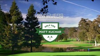 SKECHERS GO GOLF TV Spot, 'Tips with Matt Kuchar: Style' Feat Matt Kuchar - Thumbnail 3