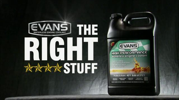 Evans Waterless Coolant TV Spot, 'The Right Stuff'